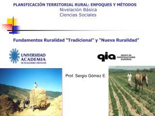 PLANIFICACI N TERRITORIAL RURAL: ENFOQUES Y M TODOS     Nivelaci n B sica     Ciencias Sociales       Fundamentos Rurali
