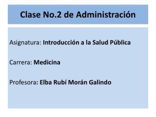 Clase No.2 de Administraci n