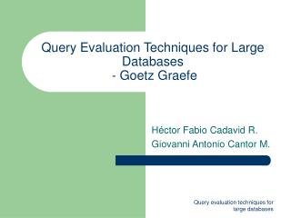 Query Evaluation Techniques for Large Databases  - Goetz Graefe