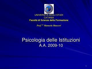 Psicologia delle Istituzioni A.A. 2009-10