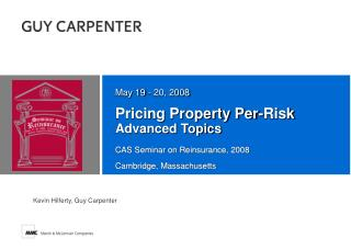 Pricing Property Per-Risk Advanced Topics