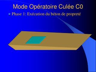 Mode Op ratoire Cul e C0