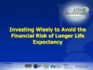 Investing Wisely to Avoid the Financial Risk of - How can I ...