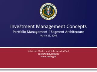 Investment Management Concepts Portfolio Management  Segment Architecture March 25, 2009