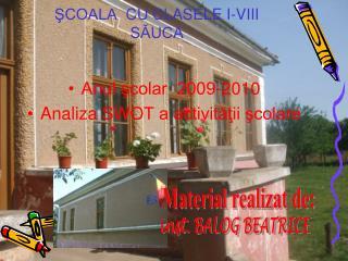 SCOALA  CU CLASELE I-VIII SAUCA