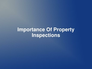 Importance Of Property Inspections