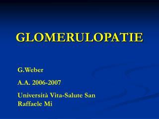 G.Weber A.A. 2006-2007 Universit  Vita-Salute San Raffaele Mi
