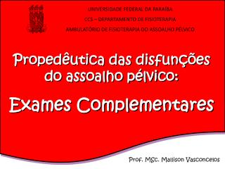 Prof. MSc. Mallison Vasconcelos