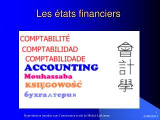 Les  tats financiers
