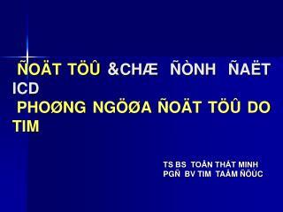 TS BS  TO N THT MINH PG   BV TIM  TA M    C