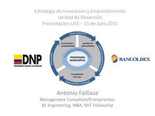 Estrategia de Innovacion y Emprendimiento Unidad de Desarrollo Presentaci n UEE   15 de Julio 2011