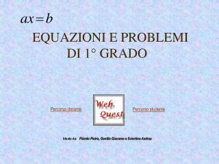 EQUAZIONI E PROBLEMI   DI 1  GRADO