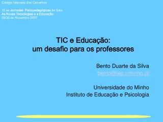 TIC e Educa  o:  um desafio para os professores