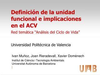 Definici n de la unidad funcional e implicaciones en el ACV