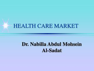 HEALTH CARE MARKET