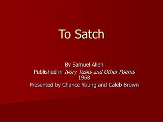 To Satch