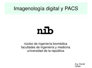 Imagenolog a digital y PACS