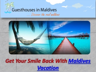 Maldives Vacation