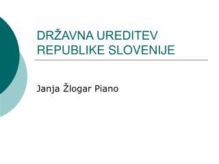 DR AVNA UREDITEV REPUBLIKE SLOVENIJE