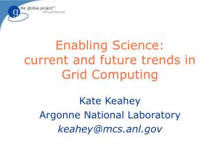 Enabling Science: current and future trends in Grid Computing