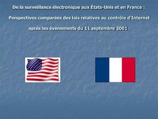 De la surveillance  lectronique aux  tats-Unis et en France :   Perspectives compar es des lois relatives au contr le d