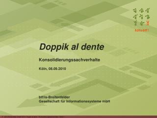 Doppik al dente Konsolidierungssachverhalte K ln, 08.09.2010