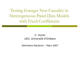 Testing Granger Non Causality in Heterogeneous Panel Data Models with Fixed Coefficients