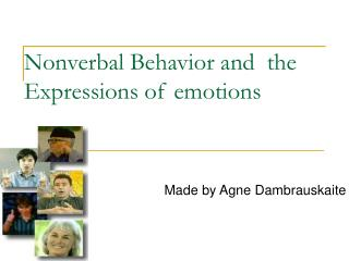 Nonverbal Behavior and  the Expressions of emotions