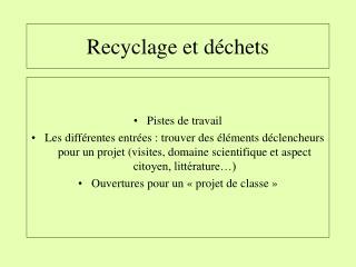 Recyclage et d chets