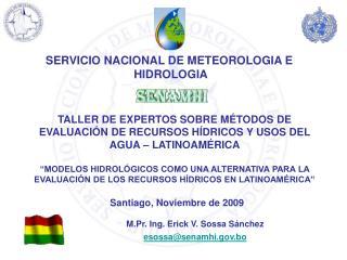 SERVICIO NACIONAL DE METEOROLOGIA E  HIDROLOGIA