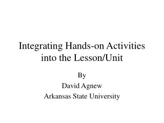 Integrating Hands-on Activities into the Lesson