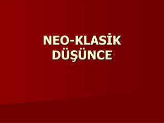 NEO-KLASIK D S NCE