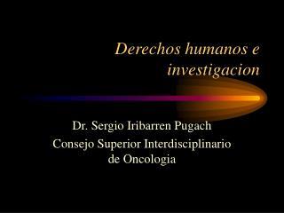 Derechos humanos e investigacion
