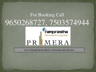 Ramprastha Primera Sec 37D Gurgaon Call 7503574944