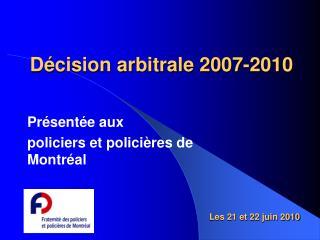 D cision arbitrale 2007-2010