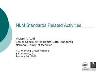 NLM Standards Related Activities