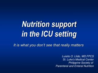 Nutrition support  in the ICU setting