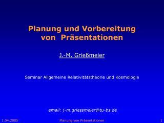 Planung und Vorbereitung  von  Pr sentationen