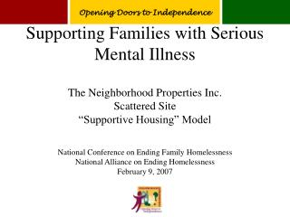Supporting Families with Serious Mental Illness  The Neighborhood Properties Inc.  Scattered Site   Supportive Housing