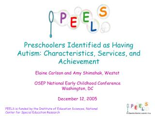 Preschoolers Identified as Having Autism: Characteristics, Services, and Achievement