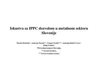 Iskustva sa IPPC dozvolom u metalnom sektoru Slovenije