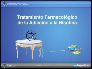 Tratamiento Farmacol gico de la Adicci n a la Nicotina