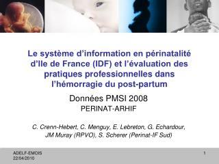 Le syst me d information en p rinatalit  d Ile de France IDF et l  valuation des pratiques professionnelles dans l h mor