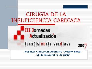 CIRUGIA DE LA INSUFICIENCIA CARDIACA