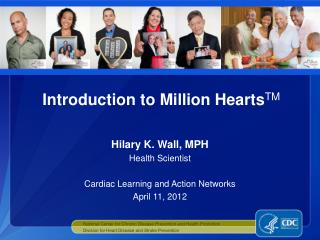 Introduction to Million HeartsTM