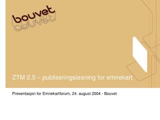 ZTM 2.5   publiseringsl sning for emnekart