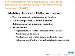 3.11 Optional Software Engineering Case Study: Identifying the Classes in the ATM Requirements Document Cont.