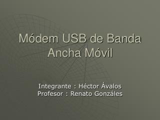 M dem USB de Banda Ancha M vil