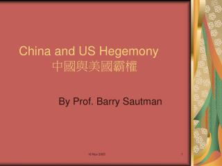 China and US Hegemony