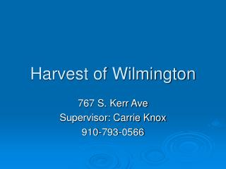 Harvest of Wilmington